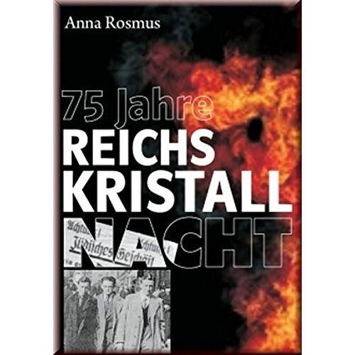 Anna Rosmus - 75 Jahre Reichskristallnacht - Preis vom 17.04.2021 04:51:59 h