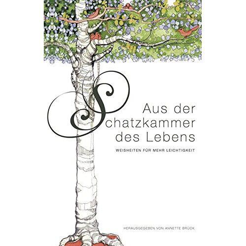 Kunstverlag Brück & Sohn - Aus der Schatzkammer des Lebens: Weisheiten für mehr Leichtigkeit - Preis vom 09.04.2020 04:56:59 h