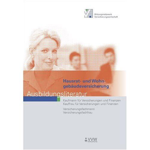 Hubert Holthausen - Hausrat- und Wohngebäudeversicherung: Ausbildungsliteratur - Preis vom 20.10.2020 04:55:35 h