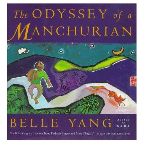 Belle Yang - The Odyssey of a Manchurian - Preis vom 24.01.2021 06:07:55 h