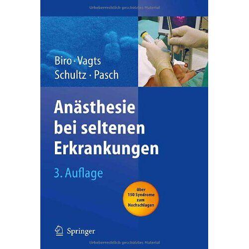 Peter Biro - Anästhesie bei seltenen Erkrankungen - Preis vom 18.04.2021 04:52:10 h