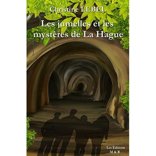 - Les jumelles et les mystères de La Hague - Preis vom 26.02.2021 06:01:53 h