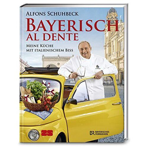 Alfons Schuhbeck - Bayerisch al dente - Preis vom 28.10.2020 05:53:24 h