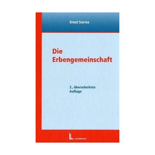 Ernst Sarres - Die Erbengemeinschaft - Preis vom 21.10.2020 04:49:09 h