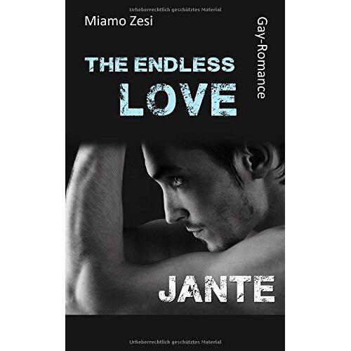 Miamo Zesi - Jante: The endless love (The endless love: Jante) - Preis vom 20.01.2021 06:06:08 h