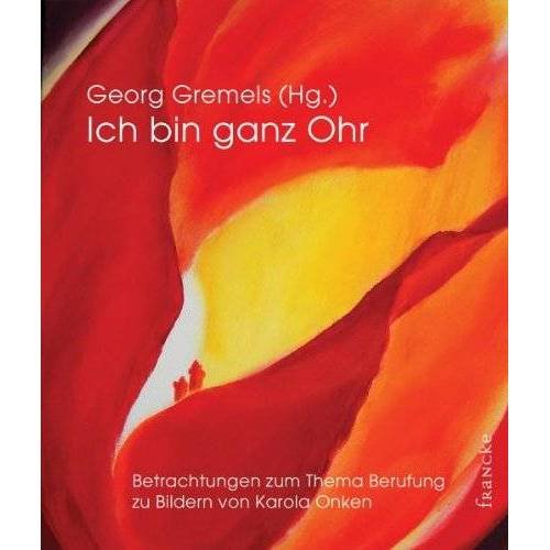 Georg Gremels - Ich bin ganz Ohr - Preis vom 01.03.2021 06:00:22 h