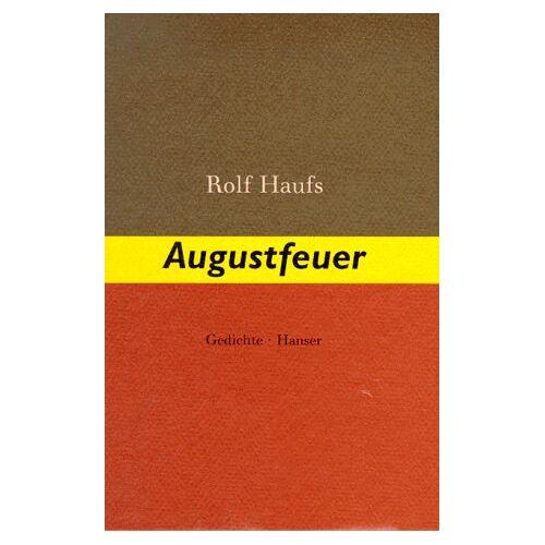 Rolf Haufs - Augustfeuer: Gedichte - Preis vom 21.10.2020 04:49:09 h