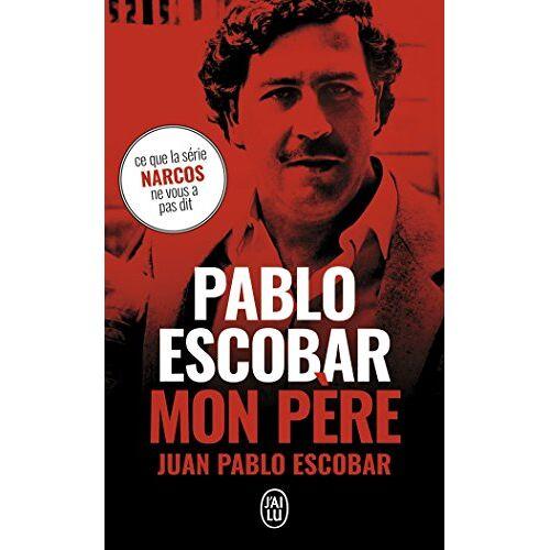 - Pablo Escobar, mon père - Preis vom 16.04.2021 04:54:32 h