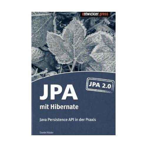 Daniel Röder - JPA mit Hibernate: Java Persistence API in der Praxis - Preis vom 15.04.2021 04:51:42 h