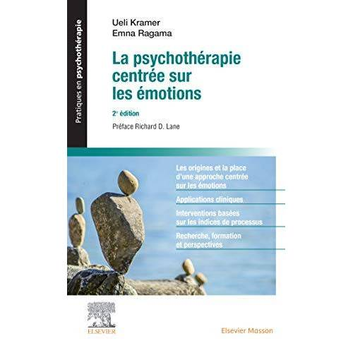 Collectif - La psychothérapie centrée sur les émotions (Pratiques en psychothérapie) - Preis vom 29.10.2020 05:58:25 h