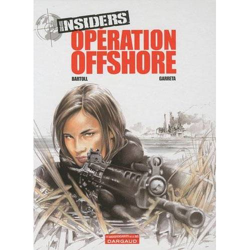 Jean-Claude Bartoll - Insiders, Tome 2 : Opération offshore - Preis vom 11.04.2021 04:47:53 h