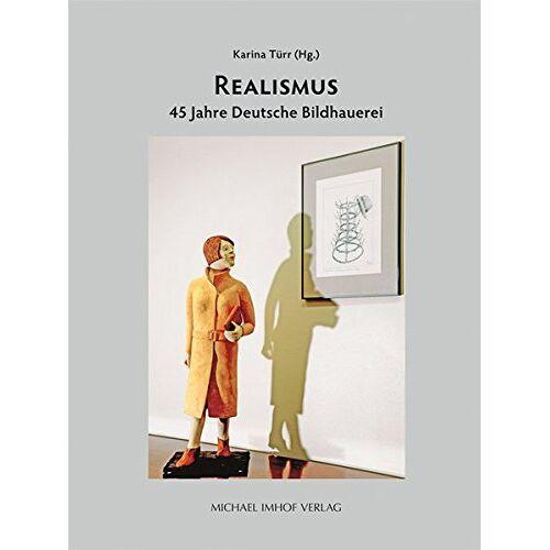 Karina Türr - Realismus - 45 Jahre Deutsche Bildhauerei - Preis vom 16.05.2021 04:43:40 h