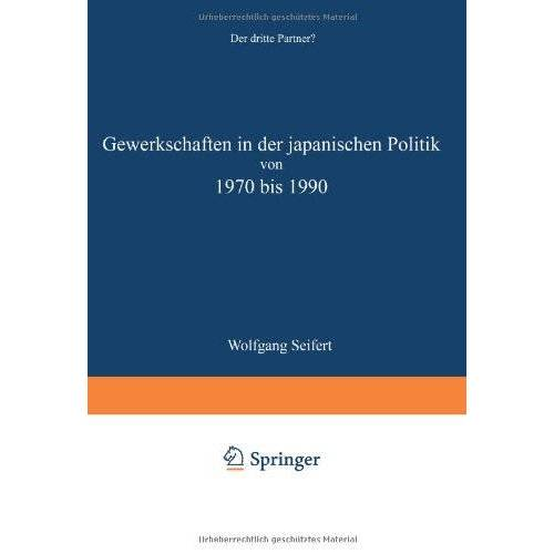 Starck, J. #Name? - Gewerkschaften in Der Japanischen Politik Von 1970 Bis 1990 - Preis vom 05.05.2021 04:54:13 h