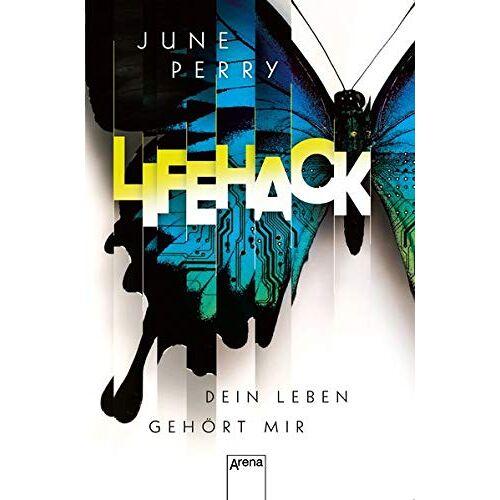 June Perry - LifeHack. Dein Leben gehört mir - Preis vom 24.02.2021 06:00:20 h
