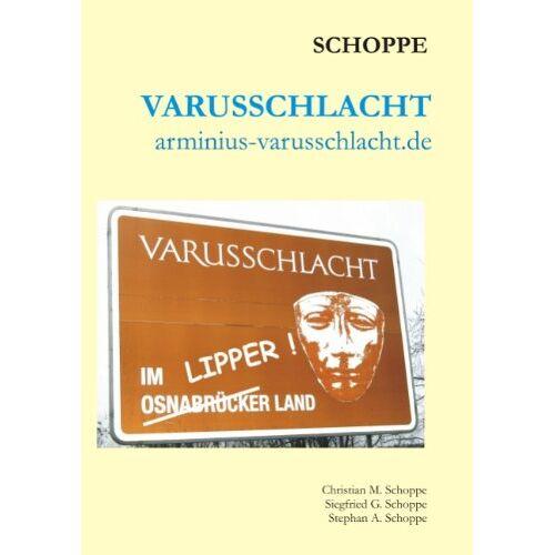 Christian Schoppe - Varusschlacht: arminius-varusschlacht.de - Preis vom 16.01.2021 06:04:45 h