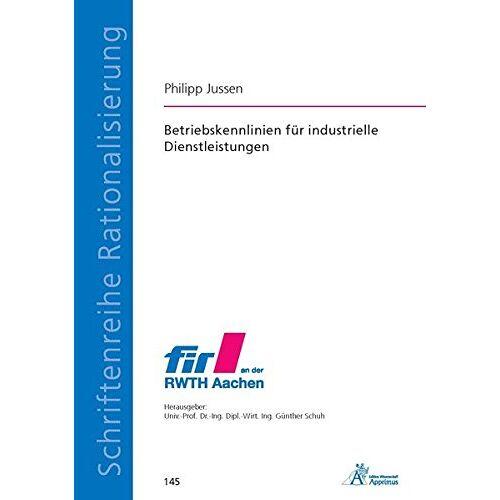 Philipp Jussen - Betriebskennlinien für industrielle Dienstleistungen - Preis vom 14.04.2021 04:53:30 h