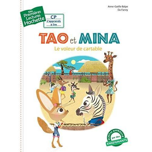Anne-Gaëlle Balpe - Tao Et Mina: Le Voleur De Cartable - Preis vom 18.04.2021 04:52:10 h