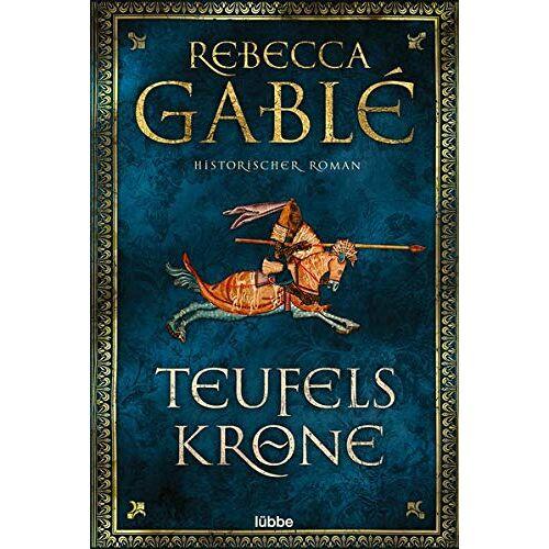 Rebecca Gablé - Teufelskrone: Ein Waringham-Roman. Historischer Roman (Waringham Saga, Band 6) - Preis vom 13.05.2021 04:51:36 h