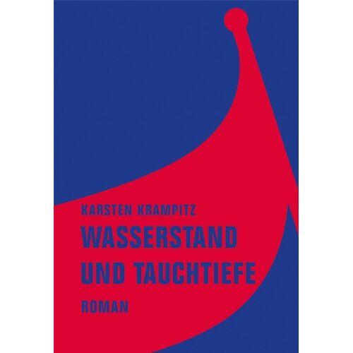 Karsten Krampitz - Wasserstand und Tauchtiefe - Preis vom 18.04.2021 04:52:10 h