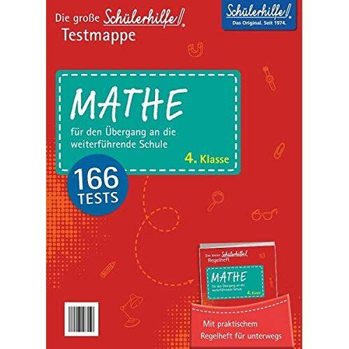 Schülerhilfe - Schülerhilfe! Testmappe Mathe: für den Übergang an die weiterführende Schule, 4.Klasse - Preis vom 15.04.2021 04:51:42 h