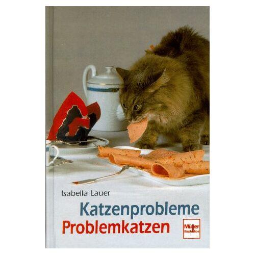 Isabella Lauer - Katzenprobleme, Problemkatzen - Preis vom 13.04.2021 04:49:48 h