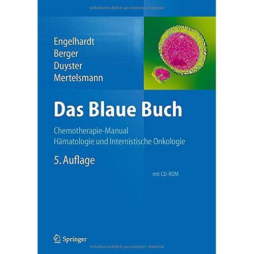 Monika Engelhardt - Das Blaue Buch: Chemotherapie-Manual Hämatologie und Internistische Onkologie - Preis vom 23.10.2020 04:53:05 h