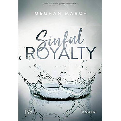 Meghan March - Sinful Royalty (Sinful-Royalty-Reihe, Band 3) - Preis vom 24.02.2021 06:00:20 h