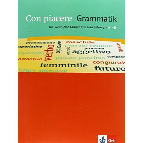 - Con piacere / Grammatik: Die komplette Grammatik zum Lehrwerk A1-B1 - Preis vom 07.12.2019 05:54:53 h