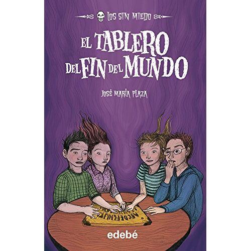 Plaza Plaza, José María - Los sin miedo 10, El tablero del fin del mundo - Preis vom 20.10.2020 04:55:35 h