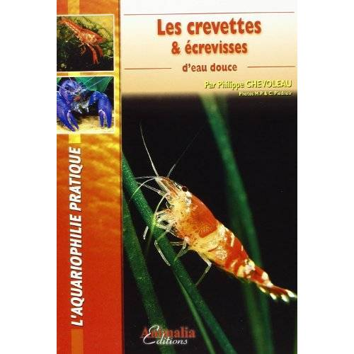 Collectif - Crevettes d Eau Douces (les) - Preis vom 20.10.2020 04:55:35 h