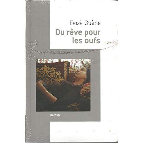 - Du Rêve Pour Les Oufs - Preis vom 14.04.2021 04:53:30 h