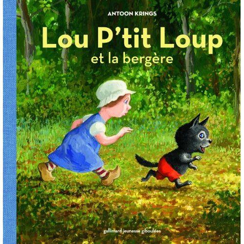 Antoon Krings - Lou p'tit Loup, Tome 1 : Et la bergère - Preis vom 25.02.2021 06:08:03 h