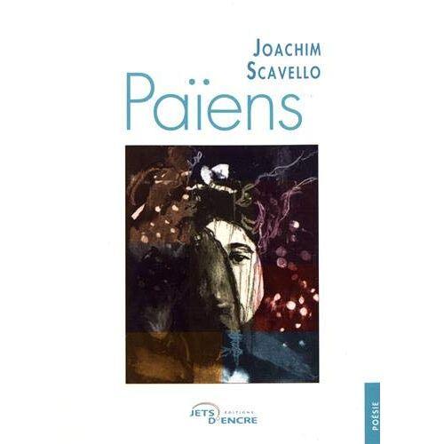 Joachim Scavello - Païens - Preis vom 14.01.2021 05:56:14 h