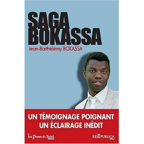 Jean-Barthélémy Bokassa - Saga Bokassa - Preis vom 21.10.2020 04:49:09 h
