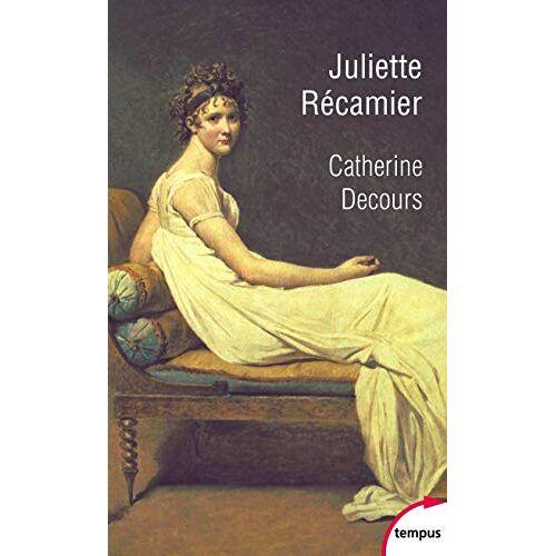 - Juliette Recamier : L'art de la séduction - Preis vom 21.04.2021 04:48:01 h