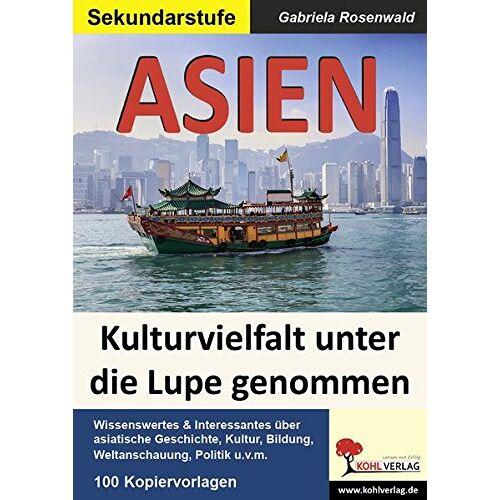 Gabriela Rosenwald - ASIEN: Kulturvielfalt unter die Lupe genommen - Preis vom 20.09.2020 04:49:10 h