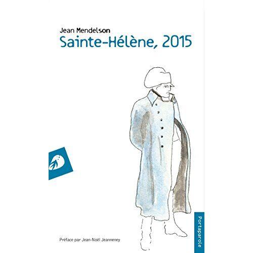 Jean Mendelson - Sainte-Hélène, 2015 - Preis vom 19.10.2020 04:51:53 h