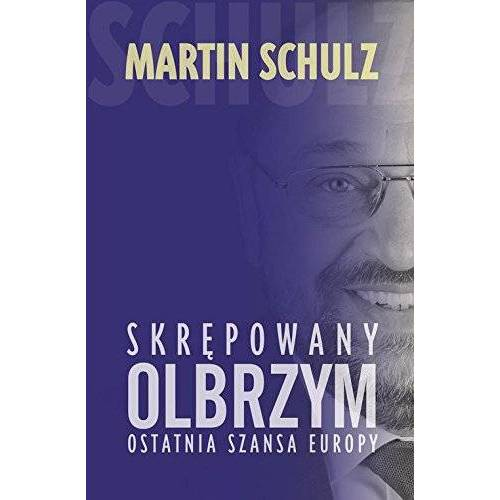 Martin Schulz - Skrepowany olbrzym: Ostatnia szansa Europy - Preis vom 23.01.2021 06:00:26 h