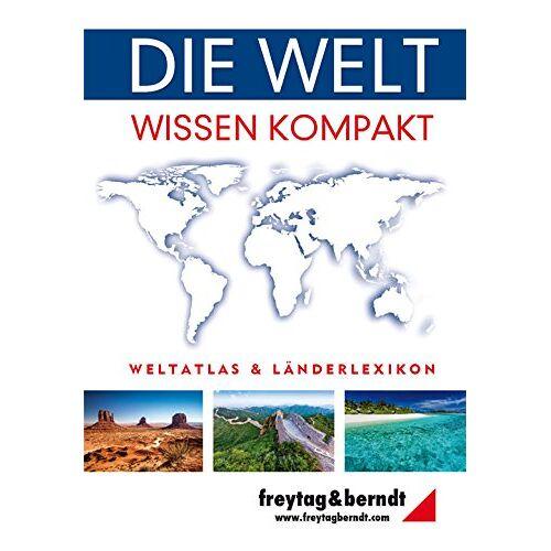 Freytag-Berndt und Artaria KG - Freytag Berndt Atlanten, Die Welt - Wissen kompakt (freytag & berndt Bücher + Specials) - Preis vom 16.04.2021 04:54:32 h