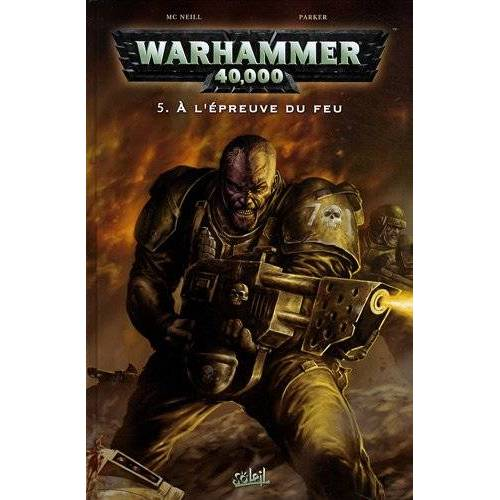 - Warhammer 40.000, Tome 5 : A l'épreuve du feu - Preis vom 07.04.2020 04:55:49 h