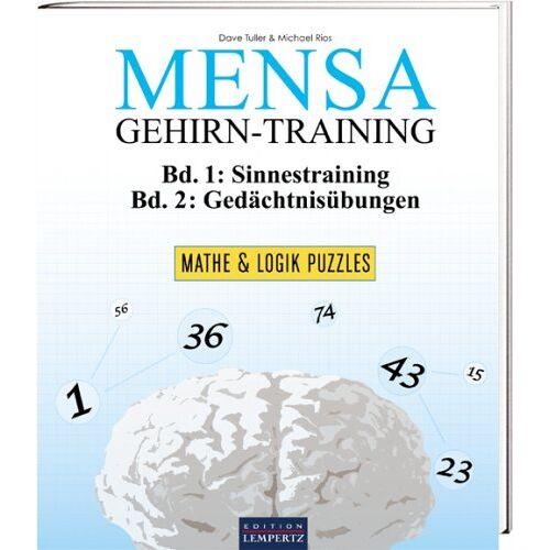Dave Tuller - Mensa Gehirn-Training - Mathe und Logik Puzzle: Mathe & Logik Puzzles - Preis vom 23.01.2021 06:00:26 h