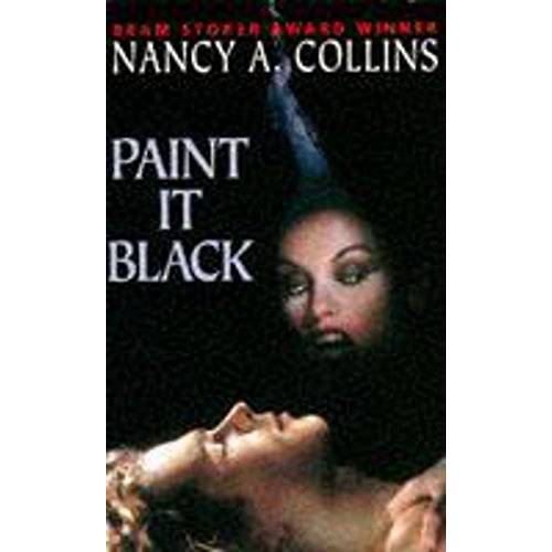 Collins, Nancy A. - Paint it Black Collins - Preis vom 18.10.2020 04:52:00 h
