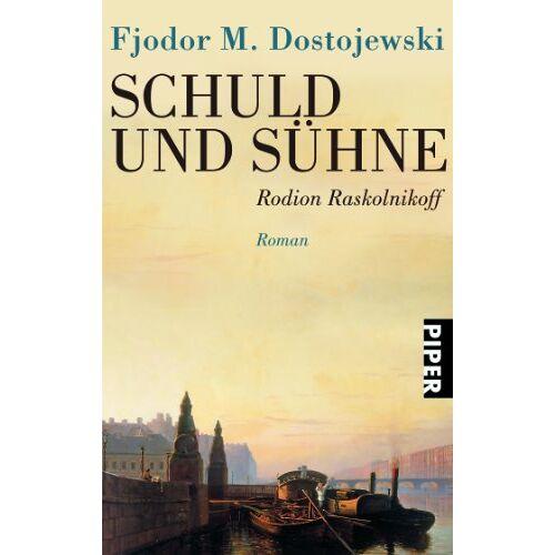 Fjodor M. Dostojewski - Schuld und Sühne: Rodion Raskolnikoff - Preis vom 16.05.2021 04:43:40 h