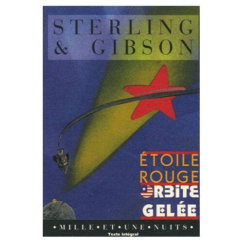 Bruce Sterling - Etoile rouge, orbite gelée - Preis vom 20.10.2020 04:55:35 h