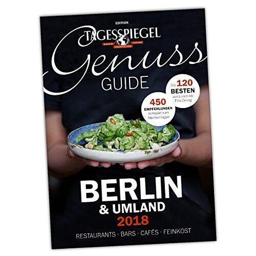 Verlag Der Tagesspiegel GmbH - Tagesspiegel Genuss Guide 2017/2018 - Preis vom 20.10.2020 04:55:35 h