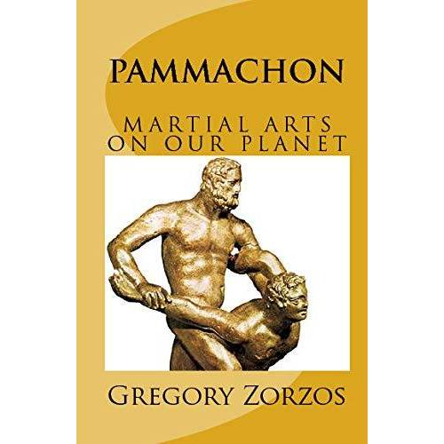 Gregory Zorzos - Pammachon: Martial Arts On Our Planet - Preis vom 28.02.2021 06:03:40 h