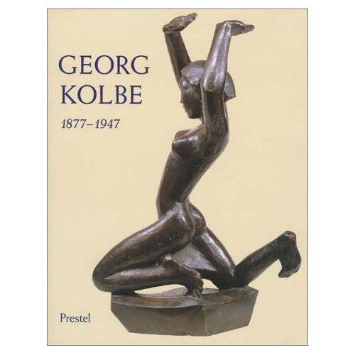 Georg Kolbe - Georg Kolbe 1877 - 1947 - Preis vom 20.10.2020 04:55:35 h