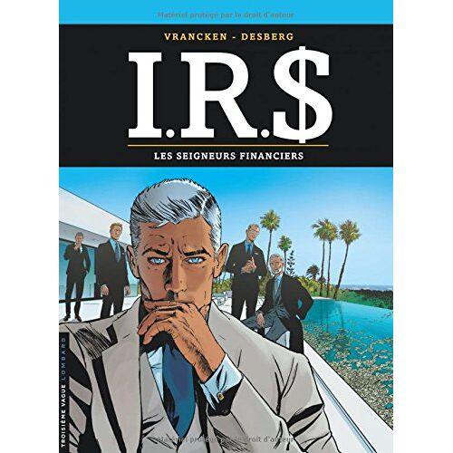 - IRS, Tome 19 : Les seigneurs financiers - Preis vom 20.10.2020 04:55:35 h
