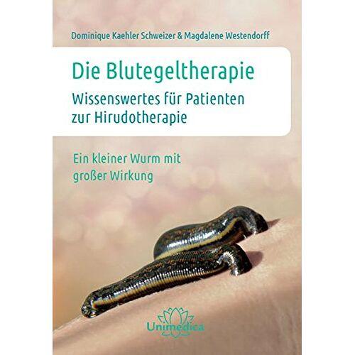 Dominique Kaehler Schweizer - Die Blutegeltherapie: Wissenswertes für Patienten zur Hirudotherapie Ein kleiner Wurm mit großer Wirkung - Preis vom 24.10.2020 04:52:40 h