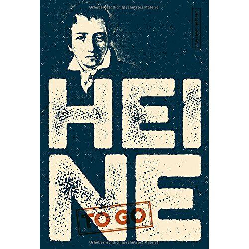 Heinrich Heine - HEINE to go - Preis vom 06.09.2020 04:54:28 h